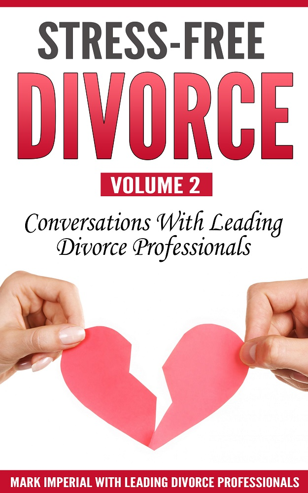 Stress-Free Divorce Volume 2
